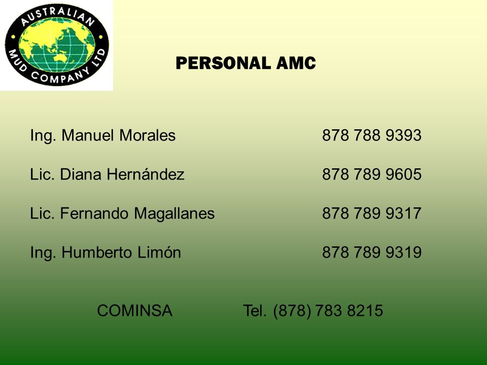 PERSONAL AMC Ing.Manuel Morales878 788 9393 Lic. Diana Hernández878 789 9605 Lic.