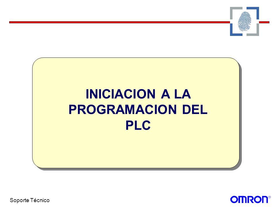 Soporte Técnico INICIACION A LA PROGRAMACION DEL PLC