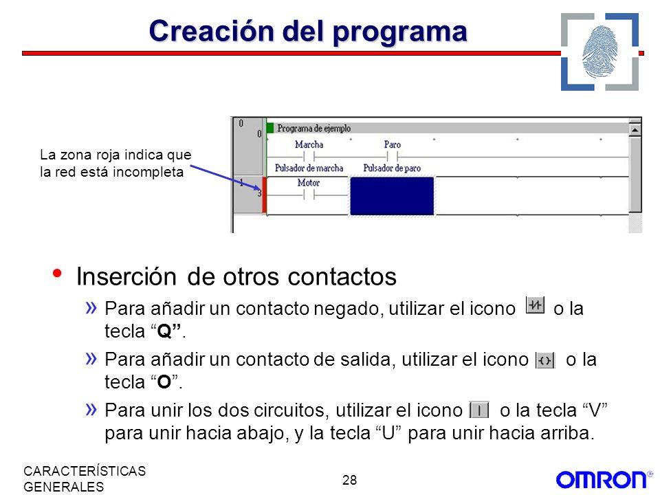 28 CARACTERÍSTICAS GENERALES Inserción de otros contactos » Para añadir un contacto negado, utilizar el icono o la tecla Q. » Para añadir un contacto