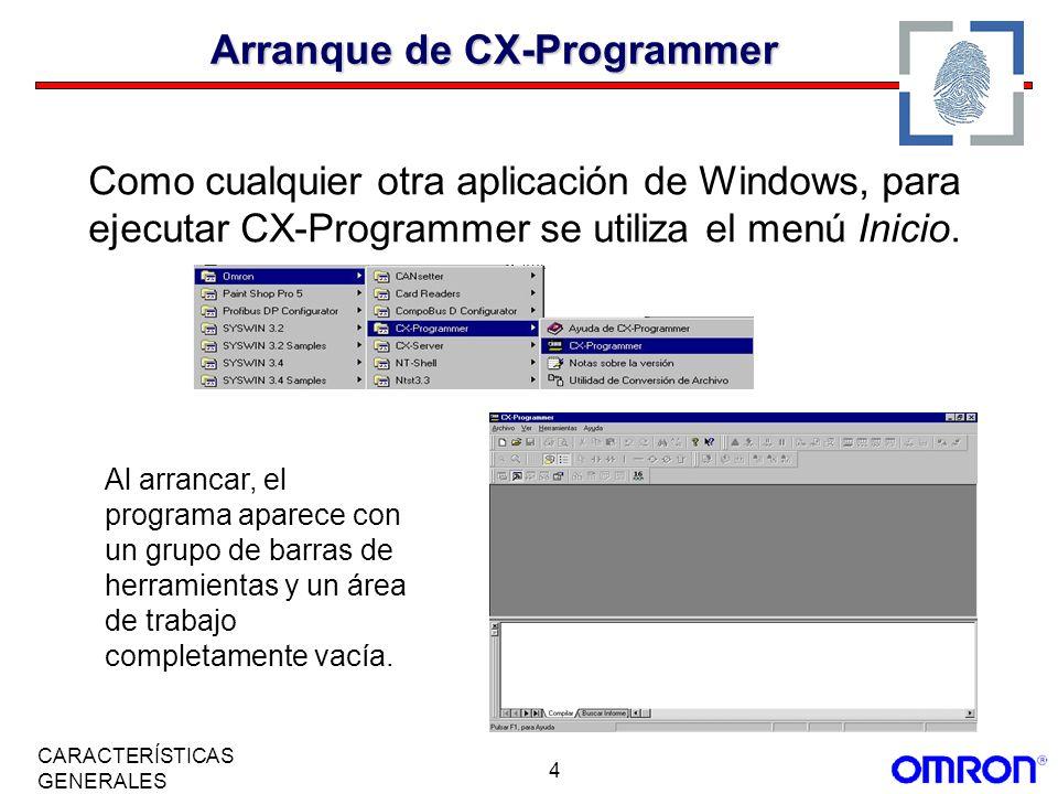 4 CARACTERÍSTICAS GENERALES Como cualquier otra aplicación de Windows, para ejecutar CX-Programmer se utiliza el menú Inicio. Al arrancar, el programa