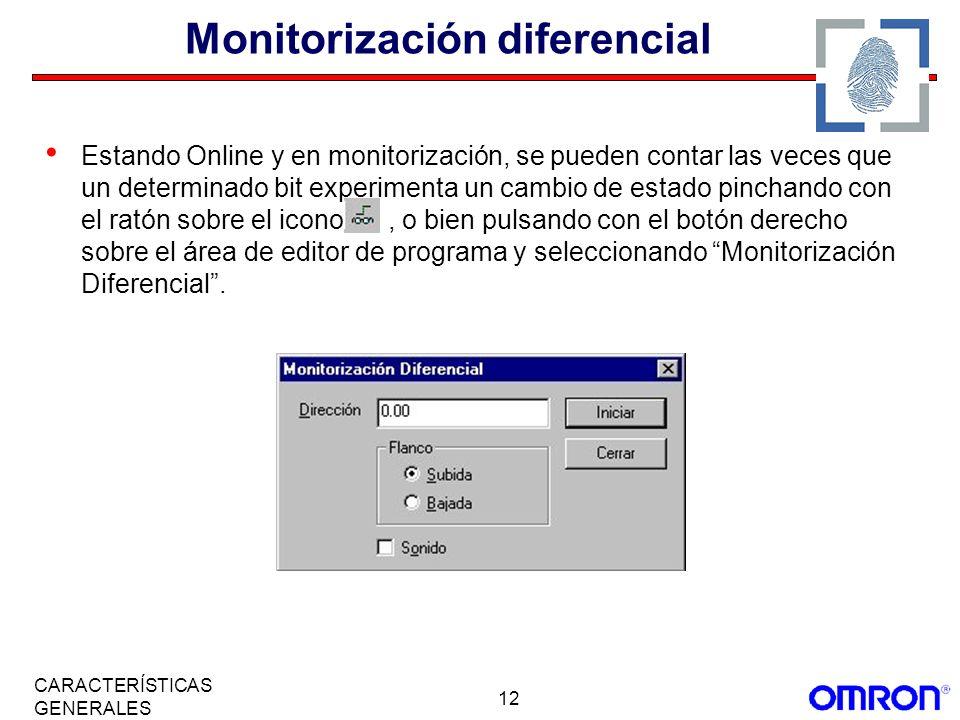 12 CARACTERÍSTICAS GENERALES Monitorización diferencial Estando Online y en monitorización, se pueden contar las veces que un determinado bit experime