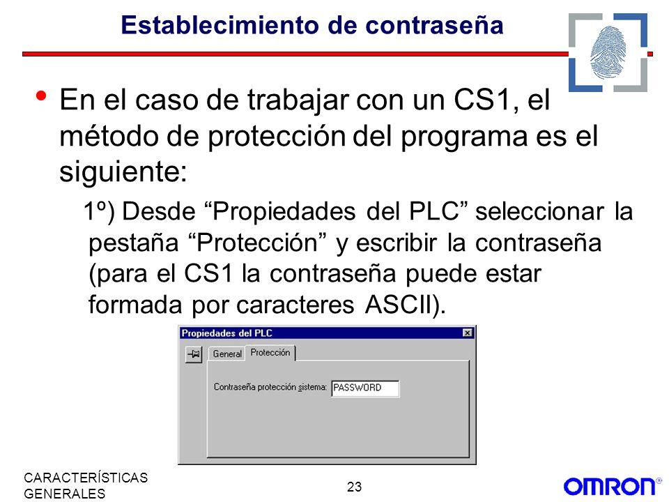 23 CARACTERÍSTICAS GENERALES Establecimiento de contraseña En el caso de trabajar con un CS1, el método de protección del programa es el siguiente: 1º
