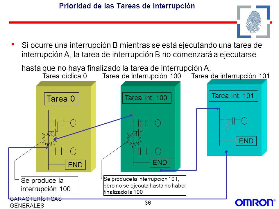 36 CARACTERÍSTICAS GENERALES Prioridad de las Tareas de Interrupción Si ocurre una interrupción B mientras se está ejecutando una tarea de interrupció