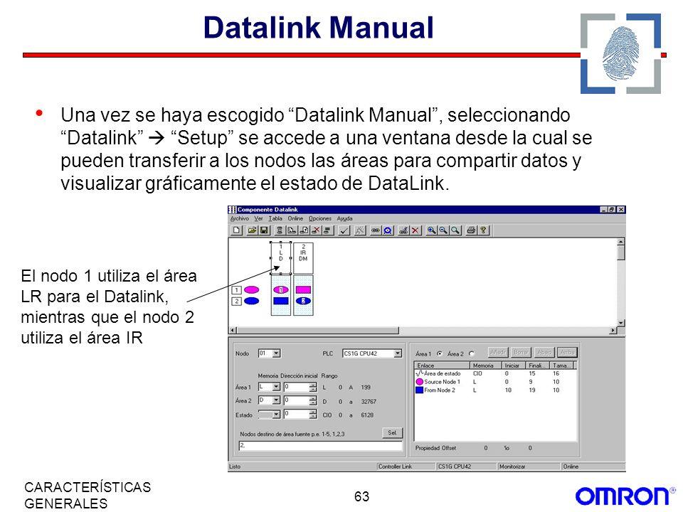 63 CARACTERÍSTICAS GENERALES Datalink Manual Una vez se haya escogido Datalink Manual, seleccionando Datalink Setup se accede a una ventana desde la c