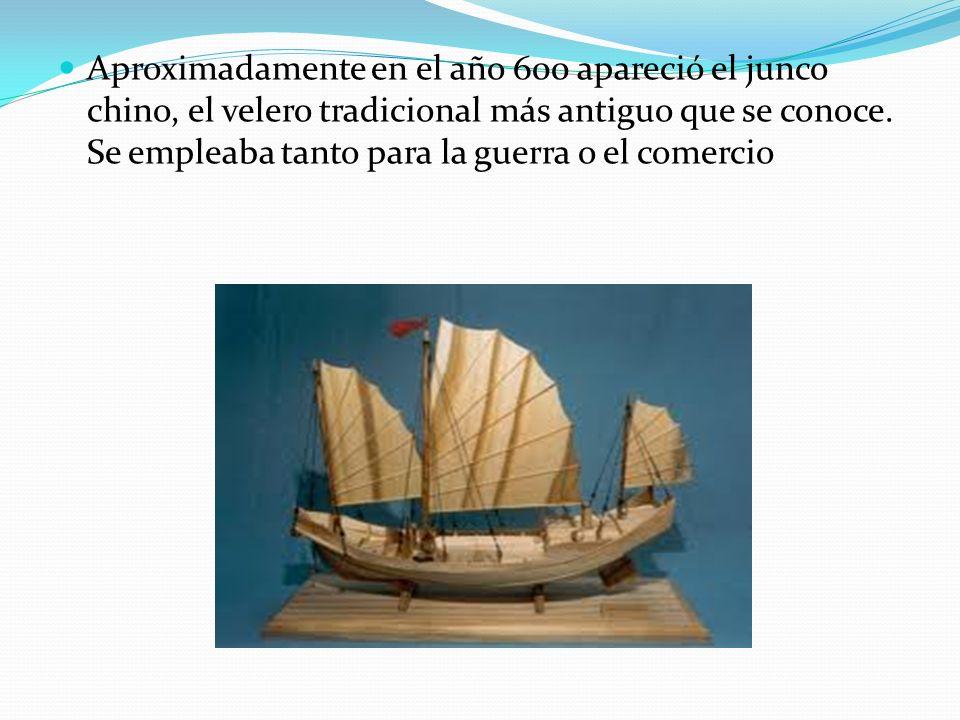 Aproximadamente en el año 600 apareció el junco chino, el velero tradicional más antiguo que se conoce. Se empleaba tanto para la guerra o el comercio