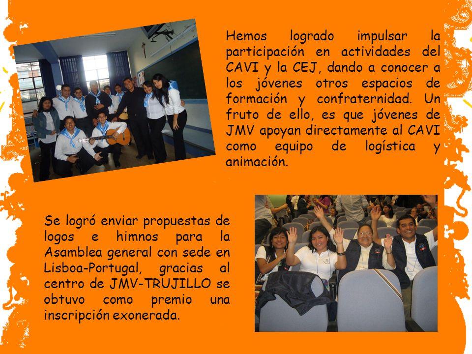 Hemos logrado impulsar la participación en actividades del CAVI y la CEJ, dando a conocer a los jóvenes otros espacios de formación y confraternidad.