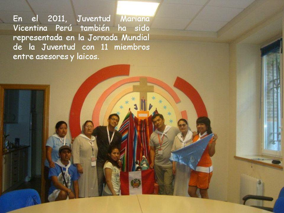 En el 2011, Juventud Mariana Vicentina Perú también ha sido representada en la Jornada Mundial de la Juventud con 11 miembros entre asesores y laicos.