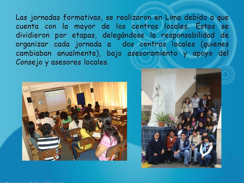 Las jornadas formativas, se realizaron en Lima debido a que cuenta con la mayor de los centros locales. Éstas se dividieron por etapas, delegándose la