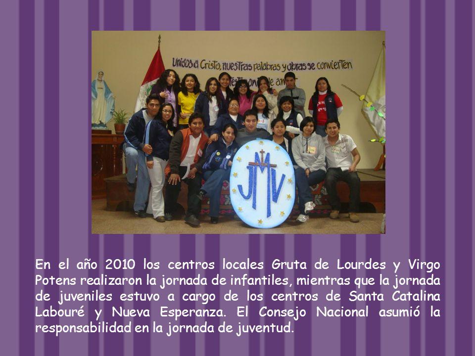 En el año 2010 los centros locales Gruta de Lourdes y Virgo Potens realizaron la jornada de infantiles, mientras que la jornada de juveniles estuvo a