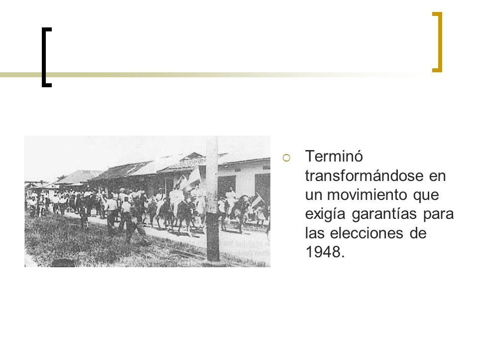 Terminó transformándose en un movimiento que exigía garantías para las elecciones de 1948.