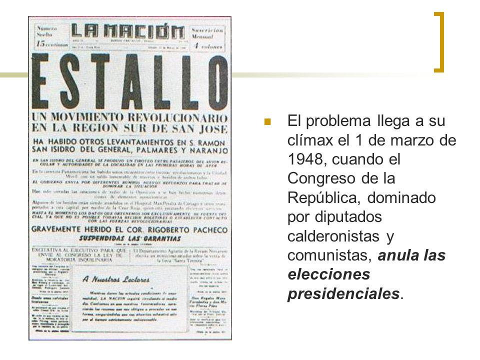 El problema llega a su clímax el 1 de marzo de 1948, cuando el Congreso de la República, dominado por diputados calderonistas y comunistas, anula las