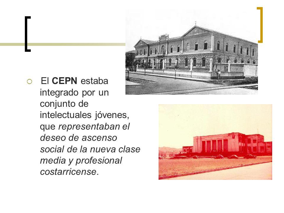 El CEPN estaba integrado por un conjunto de intelectuales jóvenes, que representaban el deseo de ascenso social de la nueva clase media y profesional