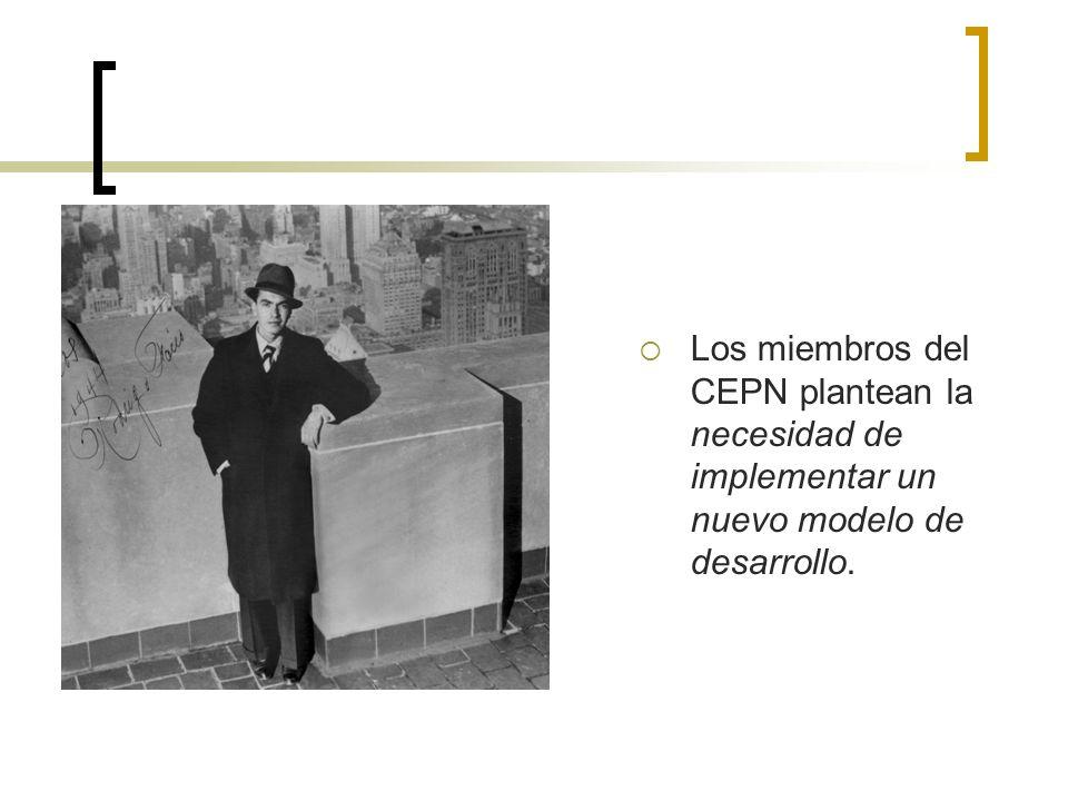 Los miembros del CEPN plantean la necesidad de implementar un nuevo modelo de desarrollo.