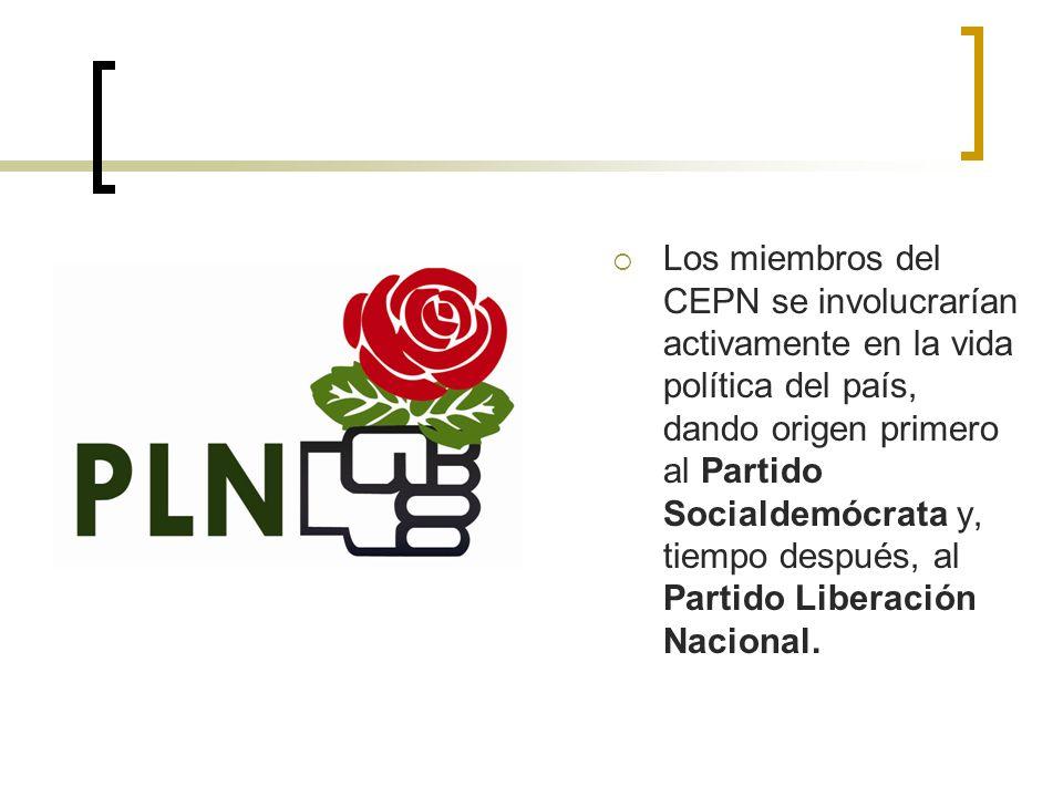 Los miembros del CEPN se involucrarían activamente en la vida política del país, dando origen primero al Partido Socialdemócrata y, tiempo después, al