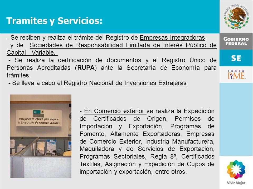 11 de Mayo de 2007Delegación Federal Cuernavaca Tramites y Servicios: - Se reciben y realiza el trámite del Registro de Empresas Integradoras y de Soc