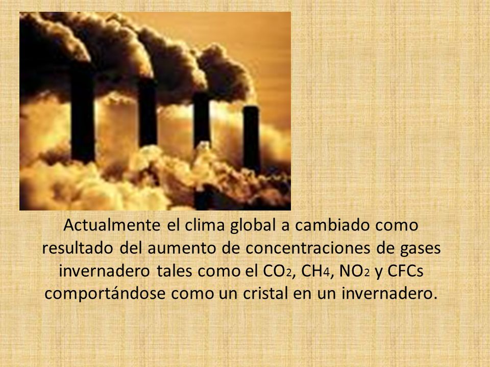 ¿Entonces cual es el problema? Como resultado del efecto invernadero, la Tierra se mantiene lo suficientemente caliente como para hacer posible la vid