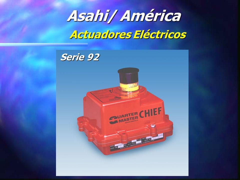 Asahi/América Actuadores Eléctricos Serie 92 Especificaciones de Ingeniería: n Entrada Conduit : ½ NPT, 2 entradas n Max.