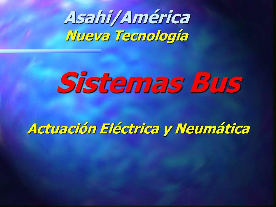 Fabricantes de Equipo de la Fundación Fieldbus. Asahi/América Sistemas Bus