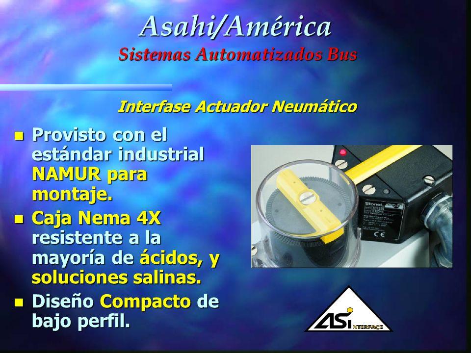 AS-I Bus n Amplio soporte y simplicidad a elegir. n AS-I es utilizado en aplicaciones abierto/cerrado. (El cual se usa en la mayoría de los sistemas)