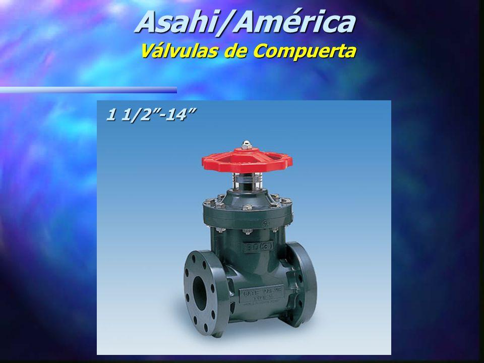 Asahi/América Válvulas de Compuerta 1 1/2-14