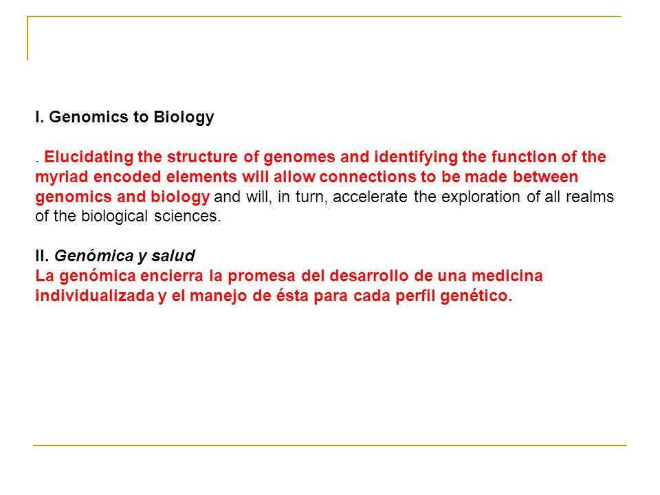 I. Genomics to Biology.