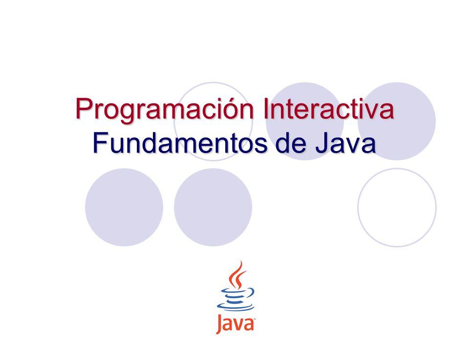 Programación Interactiva Fundamentos de Java