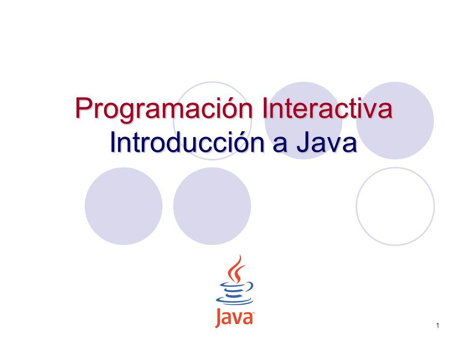 1 Programación Interactiva Introducción a Java