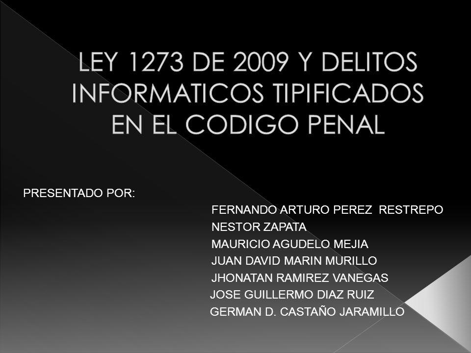 PRESENTADO POR: FERNANDO ARTURO PEREZ RESTREPO NESTOR ZAPATA MAURICIO AGUDELO MEJIA JUAN DAVID MARIN MURILLO JHONATAN RAMIREZ VANEGAS JOSE GUILLERMO D