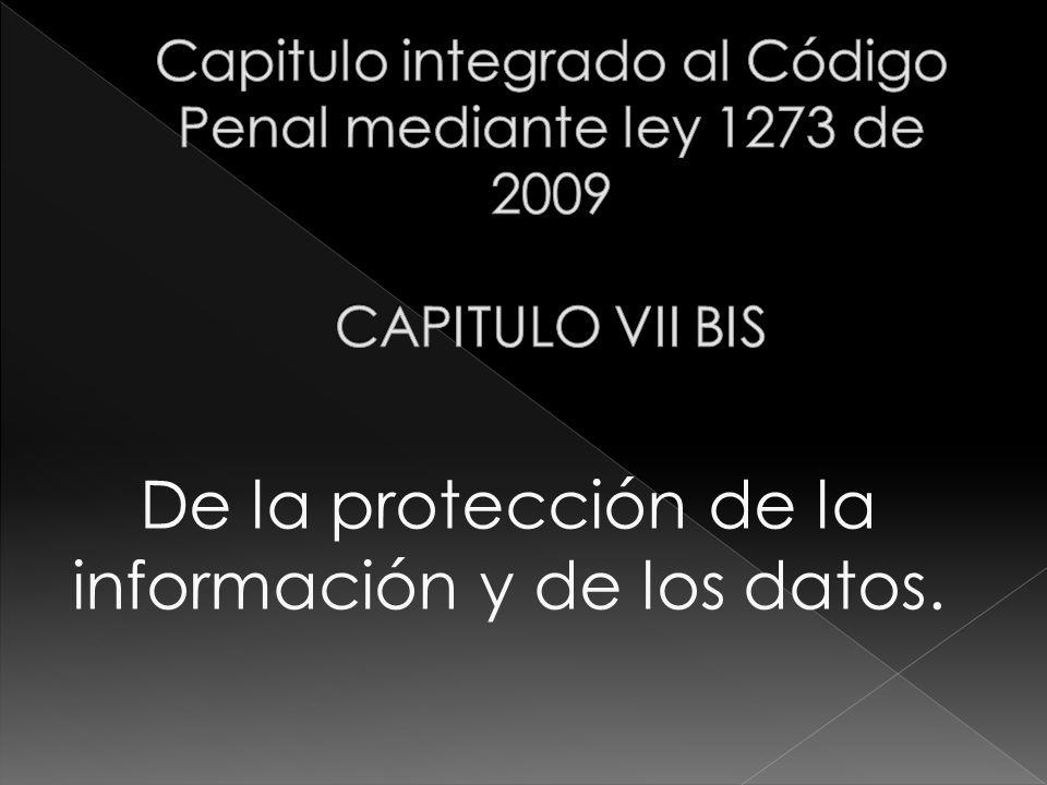 De la protección de la información y de los datos.