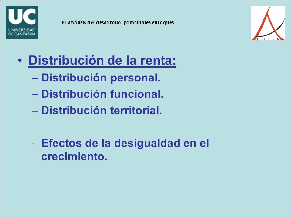 Distribución de la renta: –Distribución personal.–Distribución funcional.