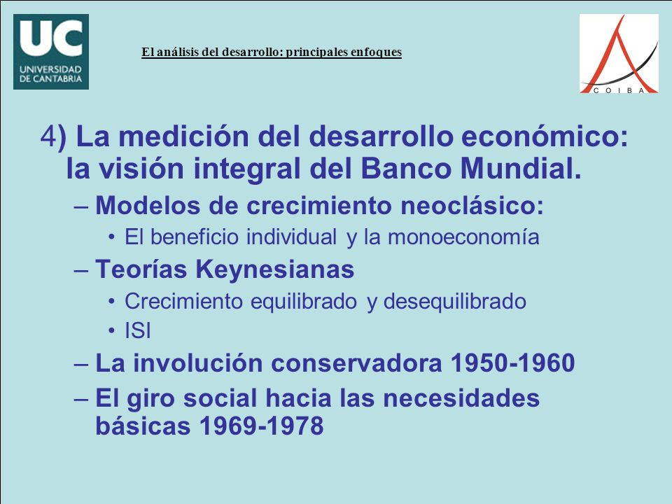 4) La medición del desarrollo económico: la visión integral del Banco Mundial.