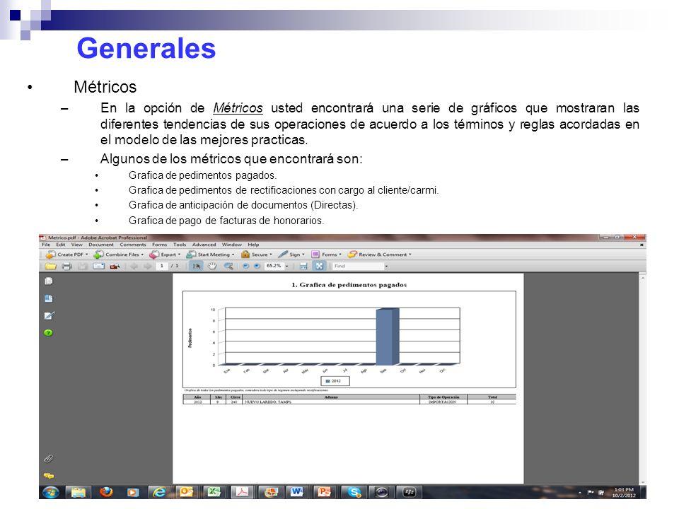 Generales Métricos –En la opción de Métricos usted encontrará una serie de gráficos que mostraran las diferentes tendencias de sus operaciones de acue