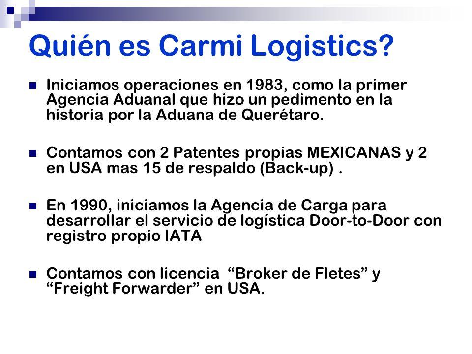 Quién es Carmi Logistics? Iniciamos operaciones en 1983, como la primer Agencia Aduanal que hizo un pedimento en la historia por la Aduana de Querétar