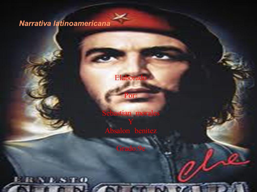 Narrativa latinoamericana Elaborado Por: Sebastian morales Y Absalon benitez Grado:9e