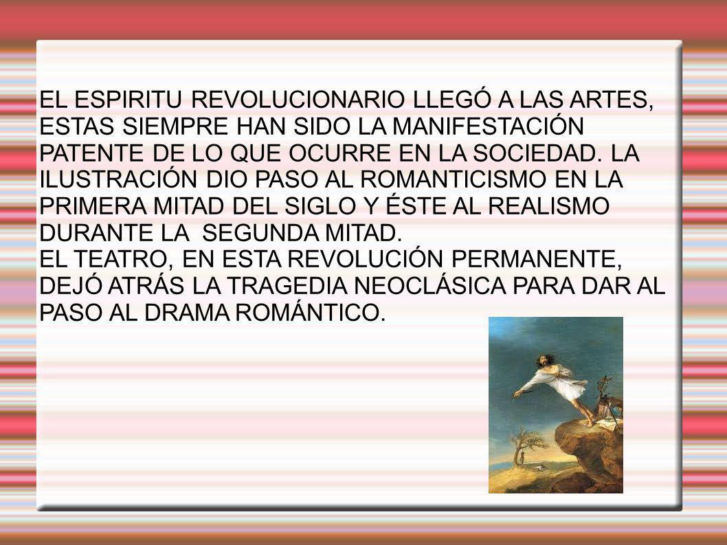 LUEGO, LA LIBERTAD,LA SENSIBILIDAD Y EL AMOR, VALORES MÁXIMOS DEL ROMANTICISMO, FUERON REEMPLAZADOS POR EL DE UTILIDAD IMPUESTO POR EL POSITIVISMO.