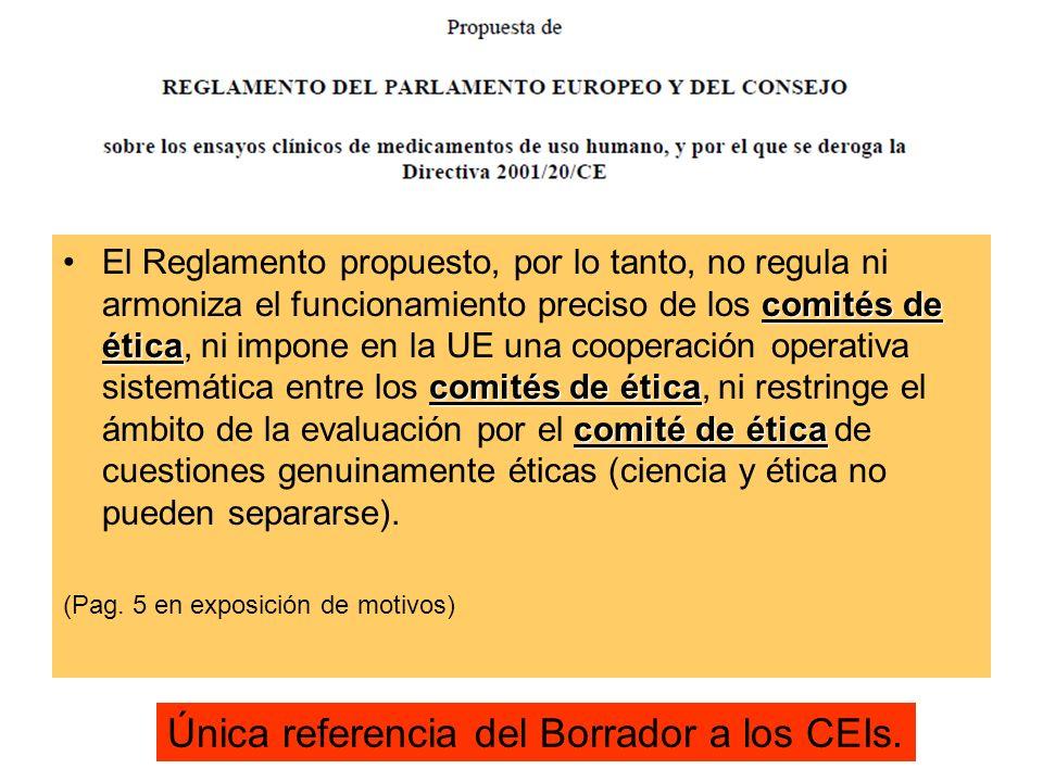 comités de ética comités de ética comité de éticaEl Reglamento propuesto, por lo tanto, no regula ni armoniza el funcionamiento preciso de los comités