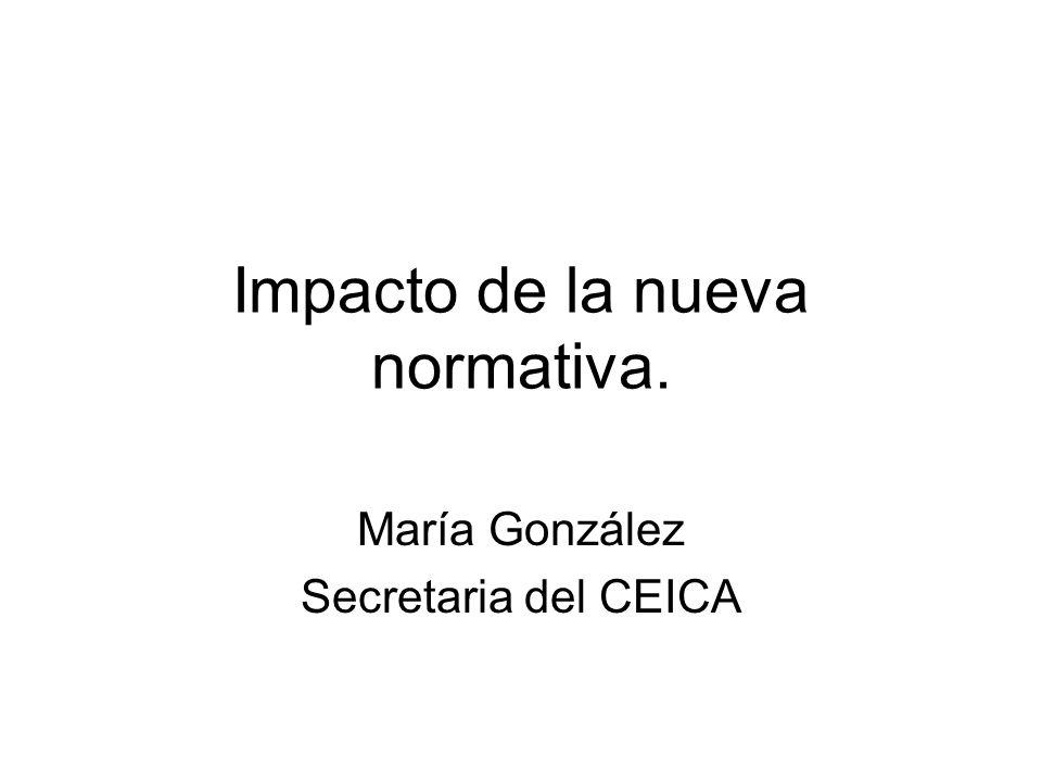 Impacto de la nueva normativa. María González Secretaria del CEICA