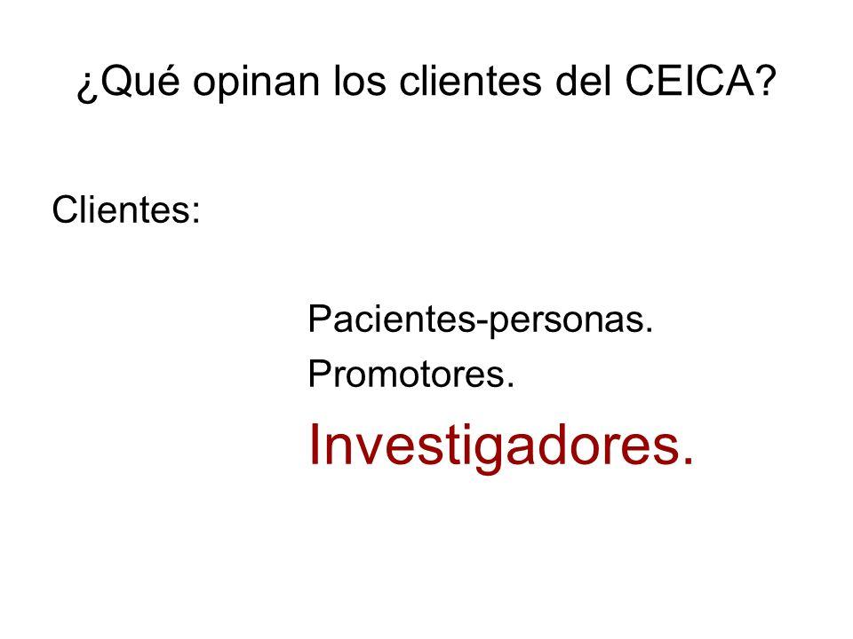 Clientes: Pacientes-personas. Promotores. Investigadores.