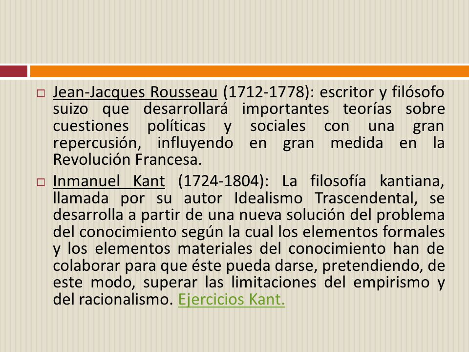 Jean-Jacques Rousseau (1712-1778): escritor y filósofo suizo que desarrollará importantes teorías sobre cuestiones políticas y sociales con una gran r