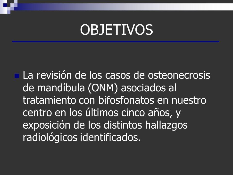 OBJETIVOS La revisión de los casos de osteonecrosis de mandíbula (ONM) asociados al tratamiento con bifosfonatos en nuestro centro en los últimos cinc