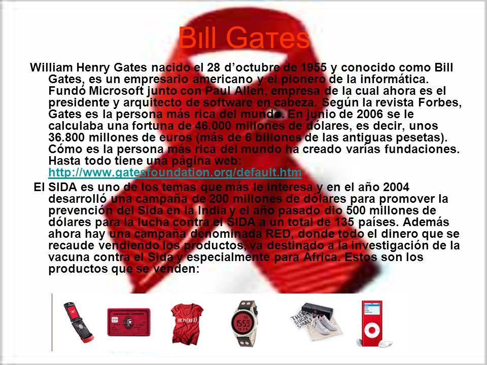 Bιll Gaтeѕ William Henry Gates nacido el 28 doctubre de 1955 y conocido como Bill Gates, es un empresario americano y el pionero de la informática. Fu
