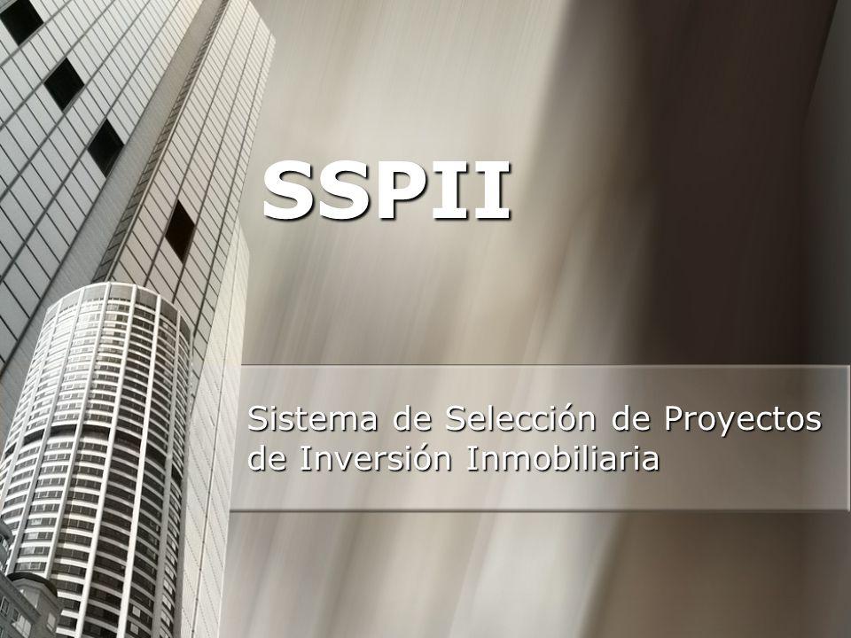 SSPII Sistema de Selección de Proyectos de Inversión Inmobiliaria
