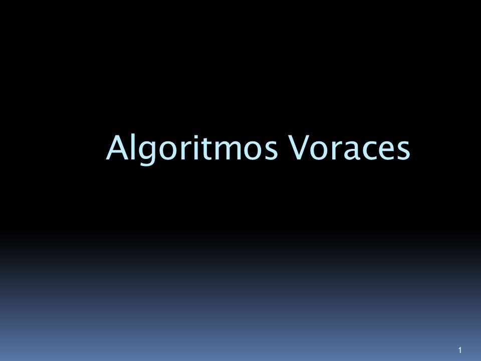 1 Algoritmos Voraces