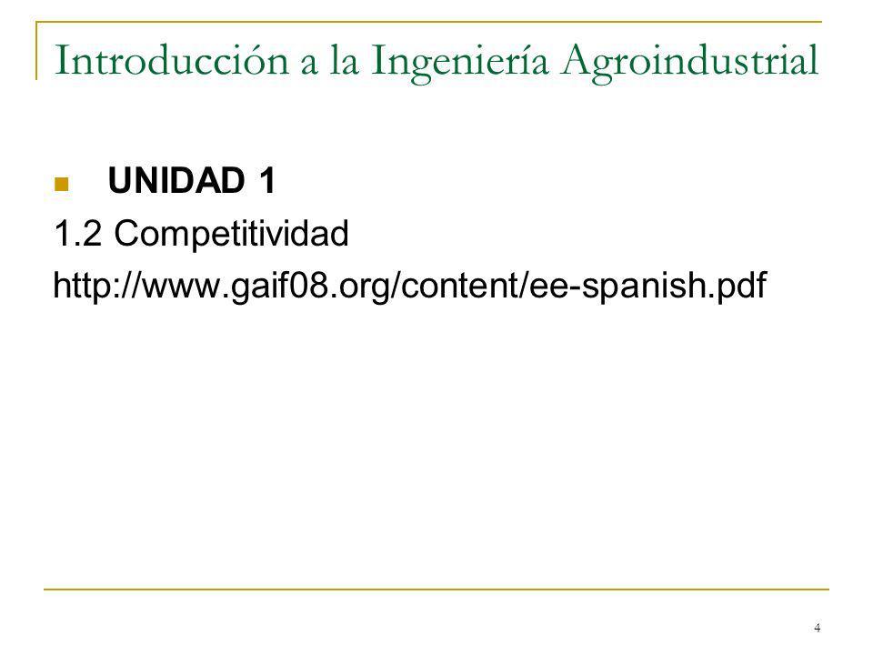 5 Introducción a la Ingeniería Agroindustrial 1.