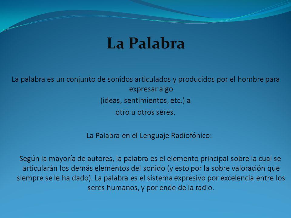 El Ruido Factores que provocan el ruido Cualquier elemento del lenguaje radiofónico mal utilizado puede producir ruido.