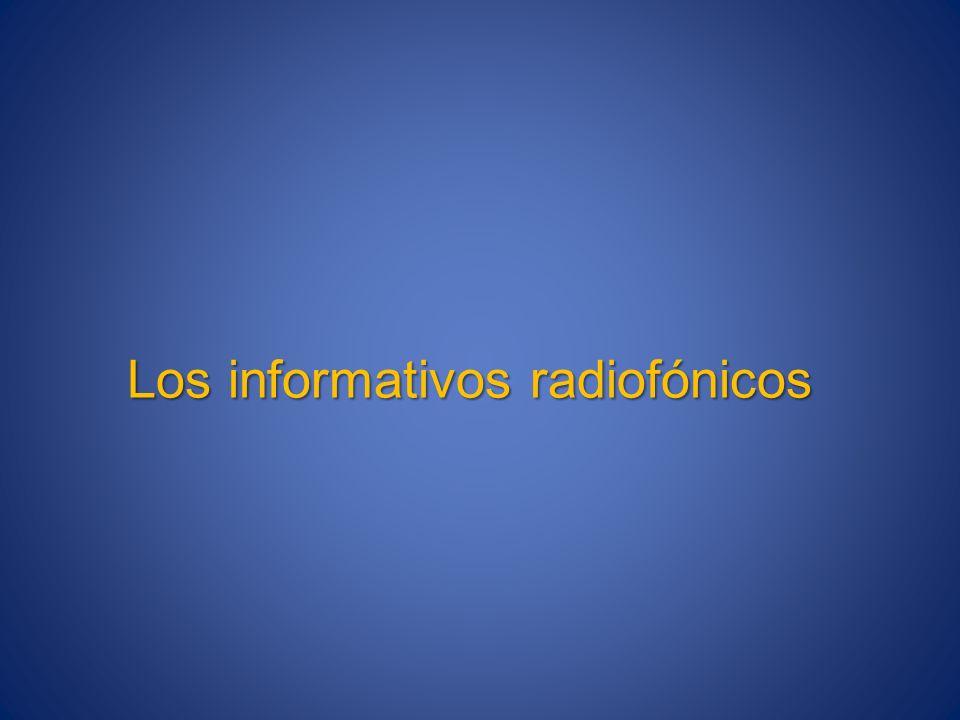 Los informativos radiofónicos