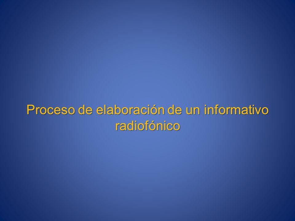 Proceso de elaboración de un informativo radiofónico