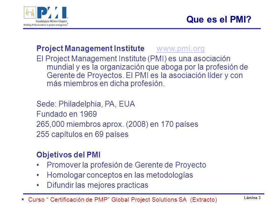 Lámina 24 oTips para memorizar y cursos disponibles oMemorizar / Recitar: o44 Procesos, 5 grupos de proceso y 9 áreas de conocimiento o18/20 Formulas o200 Flash-cards oCursos: oDiplomados ITESO, TEC, UAG, etc (3 a 6 meses) oCurso de Dirección de Proyectos / Certificación www.gpspro.com.mx o Whizlabs - PMP Certification Preparation Kit $150 dlls oRita Mulcahy – Curso en línea (Licencia 6 meses) 700 dlls oCheetah/Alpha Learning – Curso Intensivo 4 días.