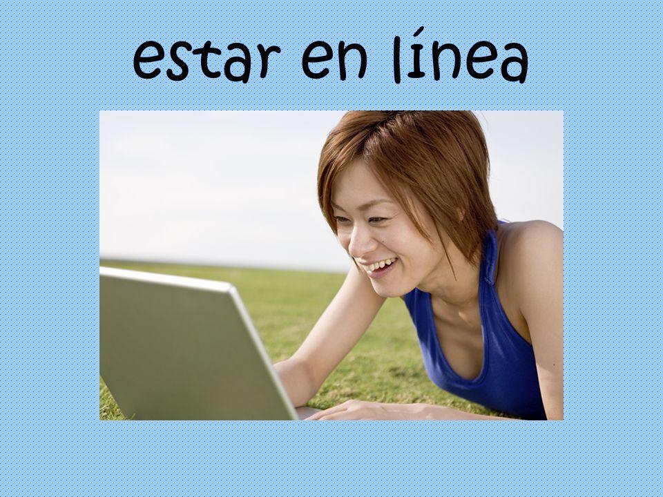estar en línea
