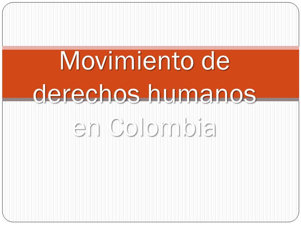 Derechos humanos como Movimiento Producto de la crisis del país.